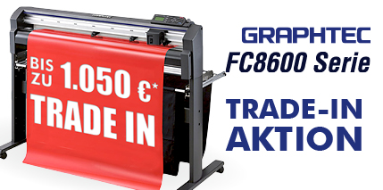Graphtec TRADE-IN Aktion